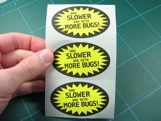 Now slower and with more bugs stickers